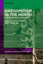 Bók: Antisemitism in the North: History and State of Research
